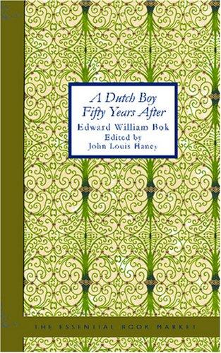 Download A Dutch Boy Fifty Years After