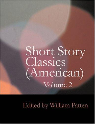 Download Short Story Classics (American); Volume 2 (Large Print Edition)