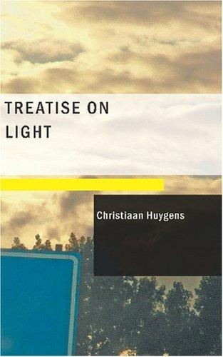 Download Treatise on Light