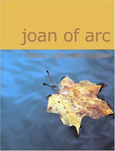 Joan of Arc (Large Print Edition)