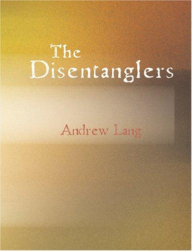 The Disentanglers (Large Print Edition)