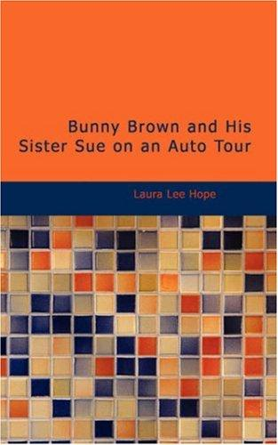 Download Bunny Brown and His Sister Sue on an Auto Tour