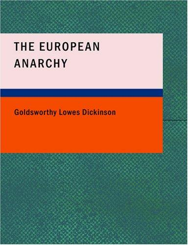 The European Anarchy (Large Print Edition)