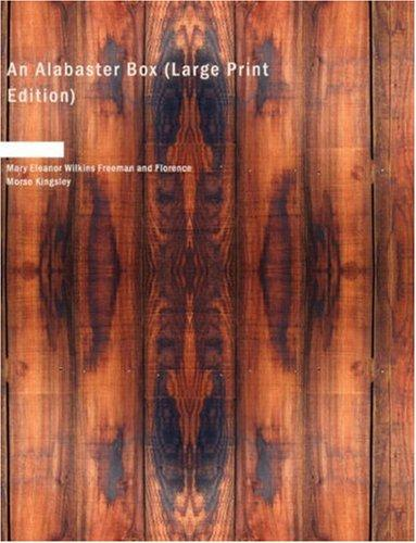 An Alabaster Box (Large Print Edition)