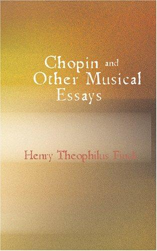 Download Chopin and Other Musical Essays