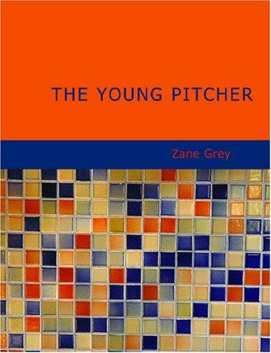 The Young Pitcher (Large Print Edition)