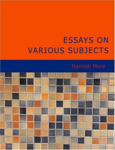 Essays on Various Subjects (Large Print Edition)