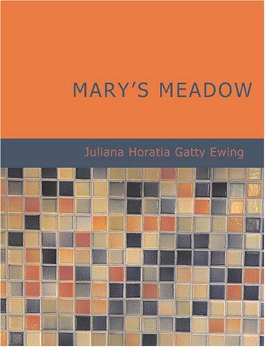 Mary's Meadow (Large Print Edition)