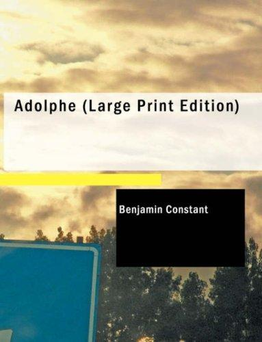 Download Adolphe (Large Print Edition)