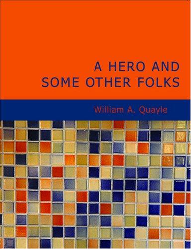 Download A Hero and Some Other Folks (Large Print Edition)