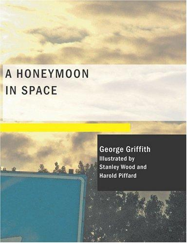 A Honeymoon in Space (Large Print Edition)