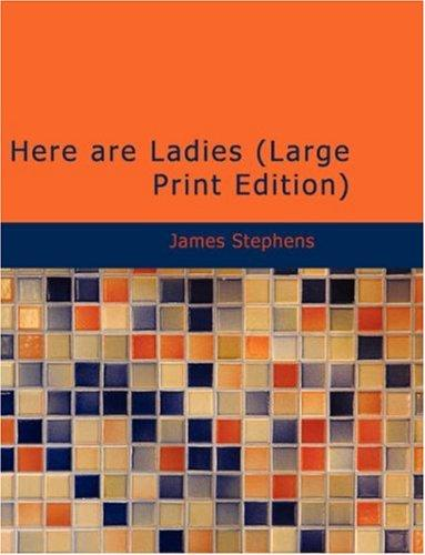 Download Here are Ladies (Large Print Edition)