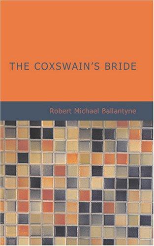 Download The Coxswain's Bride