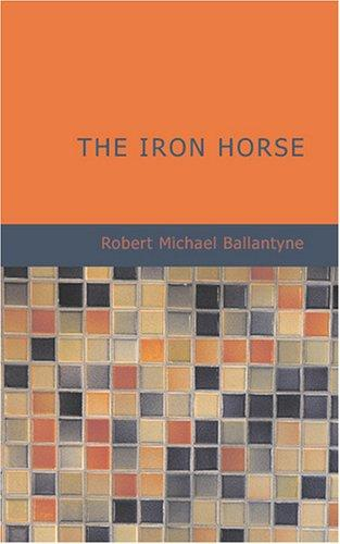 Download The Iron Horse