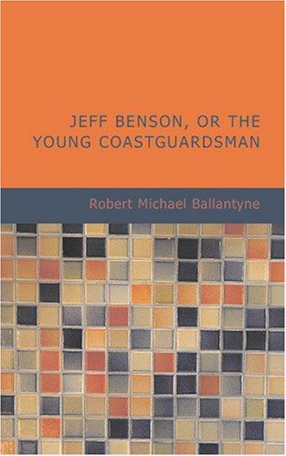 Download Jeff Benson- Or The Young Coastguardsman