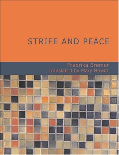 Strife and Peace (Large Print Edition)
