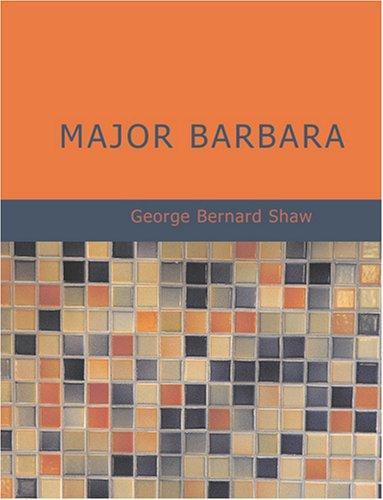 Download Major Barbara (Large Print Edition)