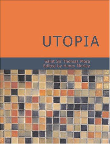 Utopia (Large Print Edition) by Thomas More