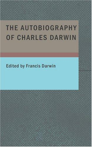 Download The Autobiography of Charles Darwin