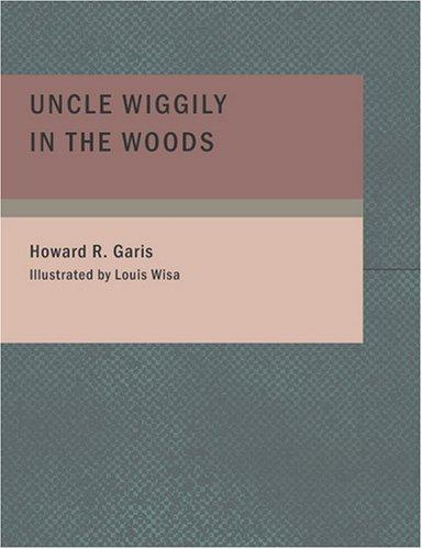 Download Uncle Wiggily in the Woods (Large Print Edition)