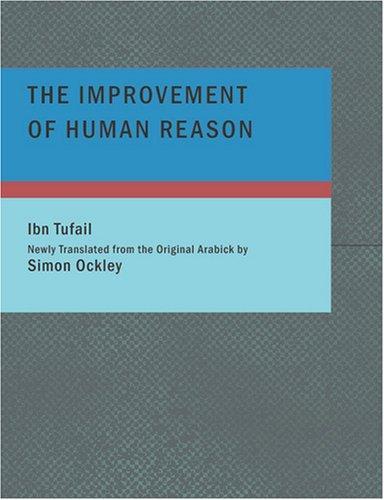 The Improvement of Human Reason (Large Print Edition)