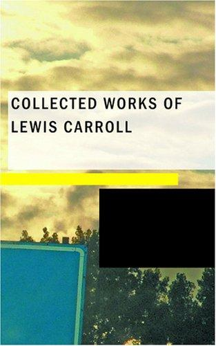 Download Collected Works of Lewis Carroll