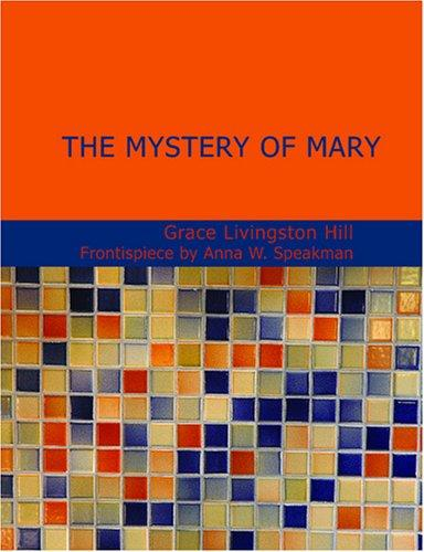 The Mystery of Mary (Large Print Edition)