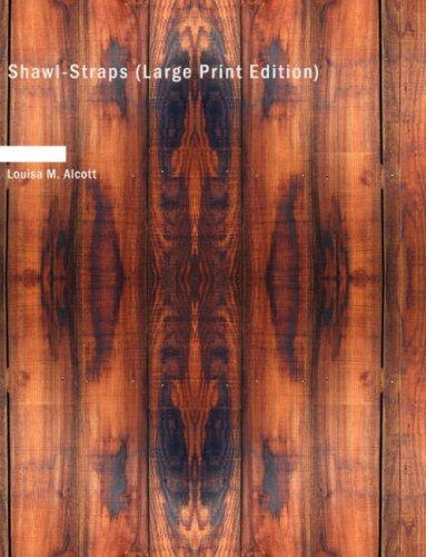 Download Shawl-Straps (Large Print Edition)