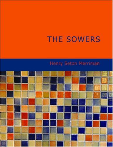 The Sowers (Large Print Edition)