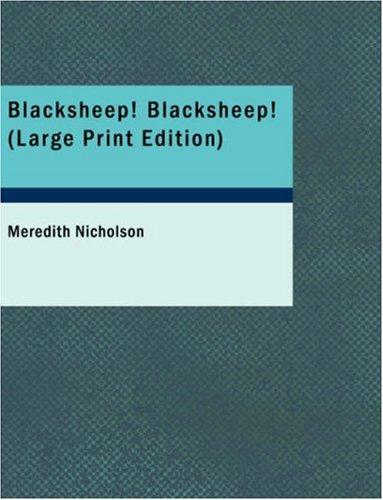 Blacksheep! Blacksheep! (Large Print Edition)