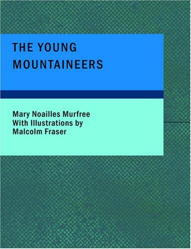 The Young Mountaineers (Large Print Edition)