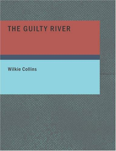 The Guilty River (Large Print Edition)