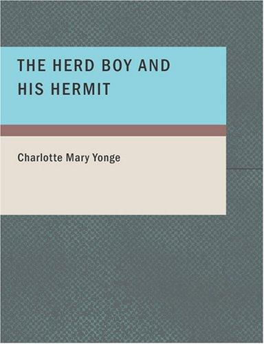 Download The Herd Boy and His Hermit (Large Print Edition)