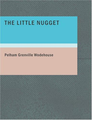 Download The Little Nugget (Large Print Edition)