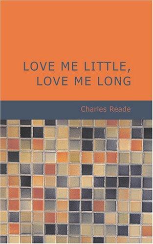 Love Me Little Love Me Long