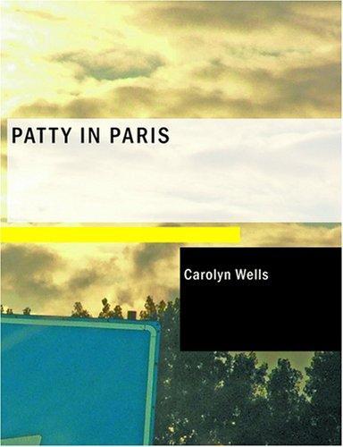 Patty in Paris (Large Print Edition)
