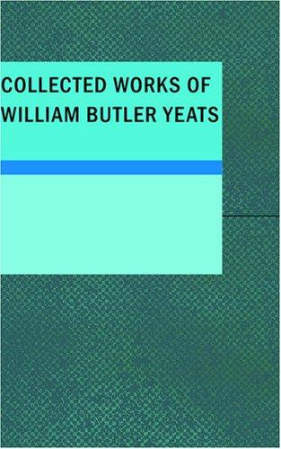 Download Collected Works of William Butler Yeats