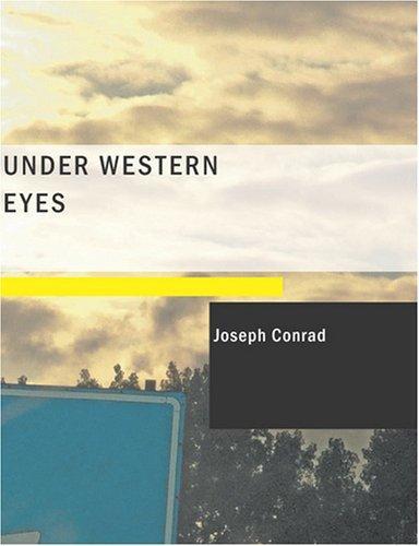 Under Western Eyes (Large Print Edition)