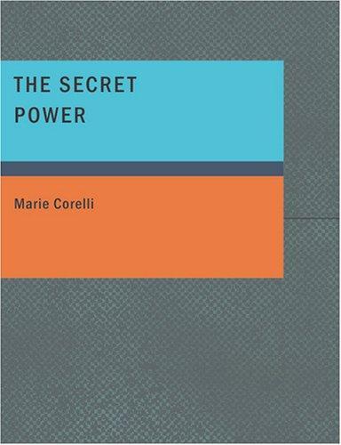 The Secret Power (Large Print Edition)