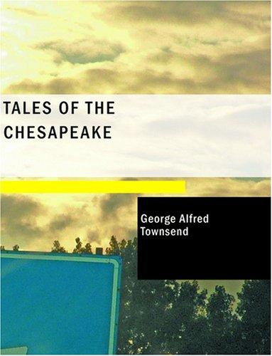 Tales of the Chesapeake (Large Print Edition)