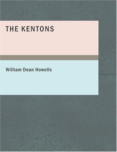 The Kentons (Large Print Edition)