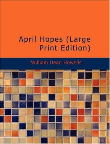 Download April Hopes (Large Print Edition)
