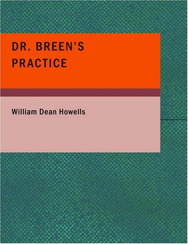 Download Dr. Breen's Practice (Large Print Edition)