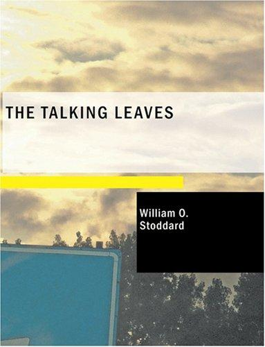 The Talking Leaves (Large Print Edition)