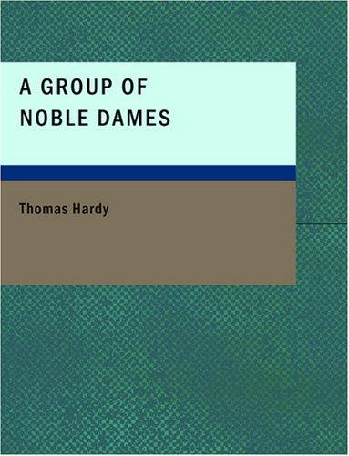Download A Group of Noble Dames (Large Print Edition)