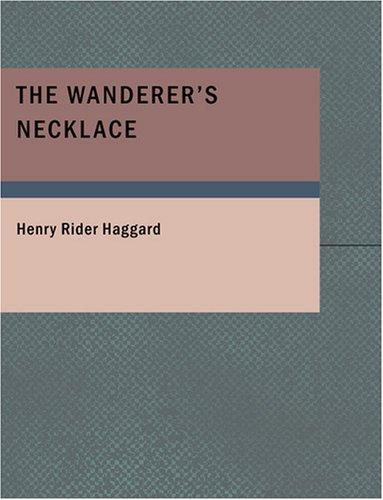 Download The Wanderer's Necklace (Large Print Edition)