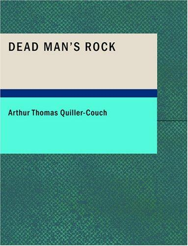 Dead Man's Rock (Large Print Edition)