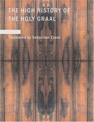 Download The High History of the Holy Graal (Large Print Edition)