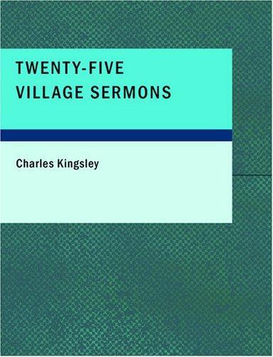 Twenty-Five Village Sermons (Large Print Edition)