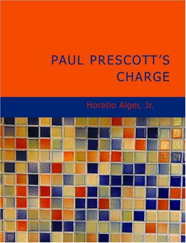 Download Paul Prescott's Charge (Large Print Edition)